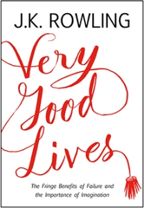 Cover image for Very Good Lives by J.K. Rowling