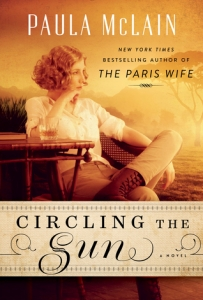 Cover image for Circling the Sun by Paula McLain