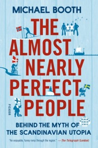 Cover image for The Almost Nearly Perfect People by Michael Booth
