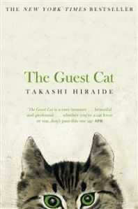 Cover image for The Guest Cat by Takashi HIraide, translated by Eric Selland