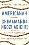 Cover image for Americanah by Chimamanda Ngozi Adichie