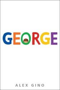 Cover image for George by Alex Gino