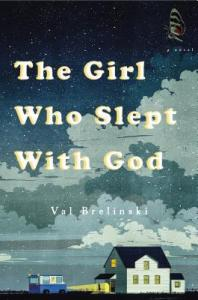 Cover image for The Girl Who Slept with God by Val Brelinski
