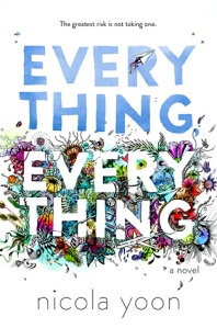 Cover image for Everything, Everything by Nicola Yoon