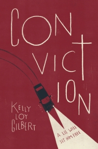Cover image for Conviction by Kelly Loy Gilbert