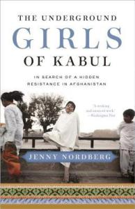 Cover image for The Underground Girls of Kabul by Jenny Nordberg