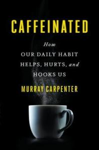 Cover image for Caffeinated by Murray Carpenter