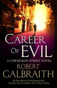 Cover image for Career of Evil by J.K. Rowling writing as Roberth Galbraith