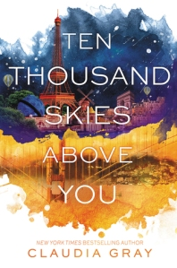 Cover image for Ten Thousand Skies Above You by Claudia Gray