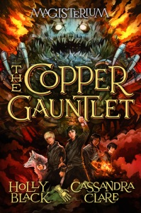 Cover image for The Copper Gauntlet by Holly Black and Cassandra Clare