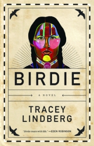 Cover image for Birdie by Tracey Lindberg