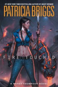 Cover image for Fire Touched by Patricia Briggs