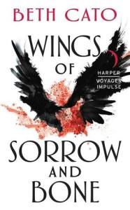 Cover image for Wings of Sorrow and Bone