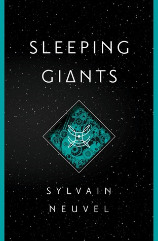 Cover image for Sleeping Giants by Sylvain Neuvel