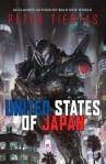 Cover image for The United States of Japan by Peter Tieryas