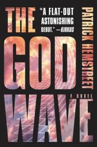 Cover image for The God Wave by Patrick Hemstreet