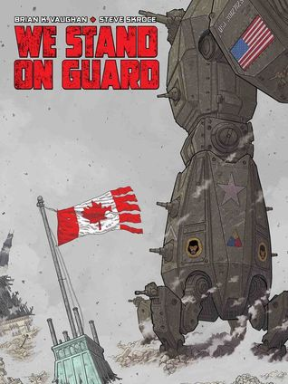 Cover image for We Stand on Guard by Brian K. Vaughan