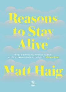 Cover image for Reasons to Stay Alive by Matt Haig