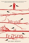 Cover image for The Weight of Feathers by Anna-Marie McLemore