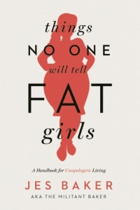 Cover image for Things No One Will Tell Fat Girls