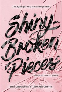 Cover image for Shiny Broken Pieces by Sona Charaipotra and Dhonielle Clayton