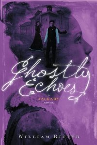 Cover image for Ghostly Echoes by William Ritter
