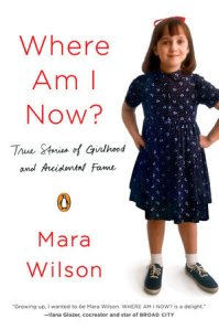Cover image for Where Am I Now by Mara Wilson