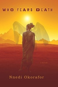Cover image for Who Fears Death by Nnedi Okorafor