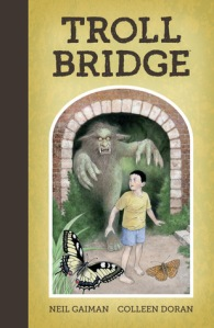 Cover image for Troll Bridge by Neil Gaiman and Colleen Doran