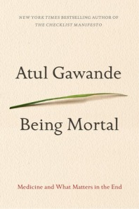 Cover image for Being Mortal by Atul Gawande