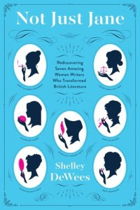 Cover image for Not Just Jane by Shelley DeWees