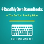 "#ReadMyOwnDamnBooks Challenge Logo. A ""You Do You"" Reading Effort"
