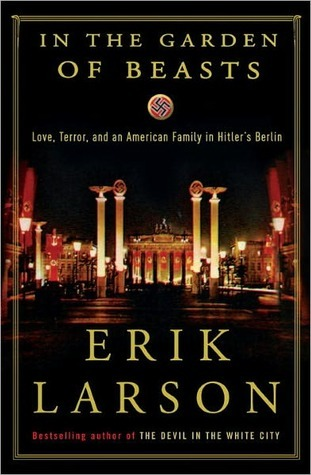 Cover image for In the Garden of Beasts by Erik Larson