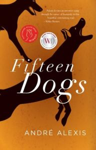 Cover image for Fifteen Dogs by André Alexis