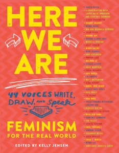 Cover image for Here We Are, Edited by Kelly Jensen