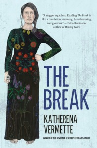 Cover image for The Break by Katherena Vermette