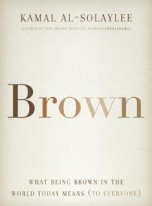 Cover image for Brown by Kamal Al-Solaylee
