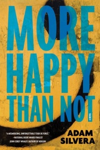 Cover image for More Happy Than Not by Adam Silvera