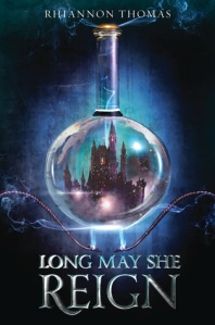 Cover image for Long May She Reign by Rhiannon Thomas