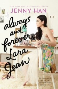 Cover image for Always and Forever Lara Jean by Jenny Han