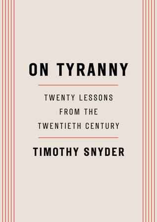 Cover image for On Tyranny by Timothy Snyder