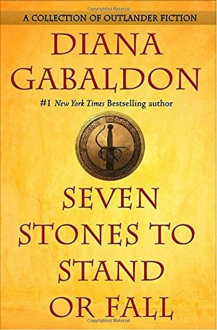 Cover image for Seven Stones to Stand or Fall by Diana Gabaldon