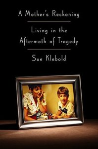 Cover image for A Mother's Reckoning by Sue Klebold