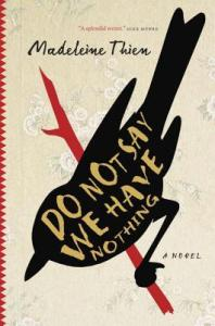 Cover image for Do Not Say We Have Nothing by Madeleine Thien