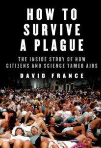Cover image for How to Survive a Plague by David France