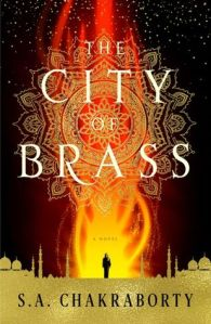 Cover image for City of Brass by S. A. Chakraborty