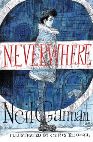 Cover image for Neverwhere by Neil Gaiman and Illustrated by Chris Riddell
