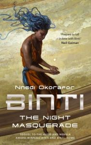 Cover image for The Night Masquerade by Nnedi Okorafor