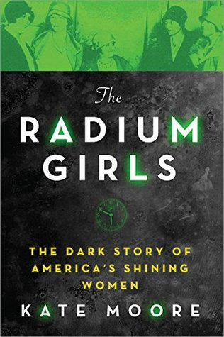 Cover image for The Radium Girls by Kate Moore