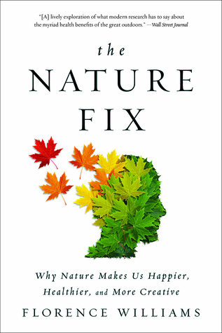 Cover image for The Nature Fix by Florence WIlliams